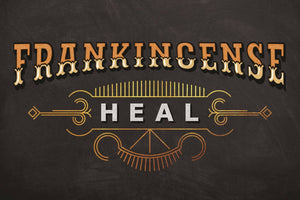 Frankincense: To Heal