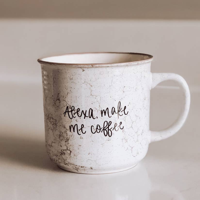 ALEXA, MAKE ME COFFEE CAMPFIRE MUG