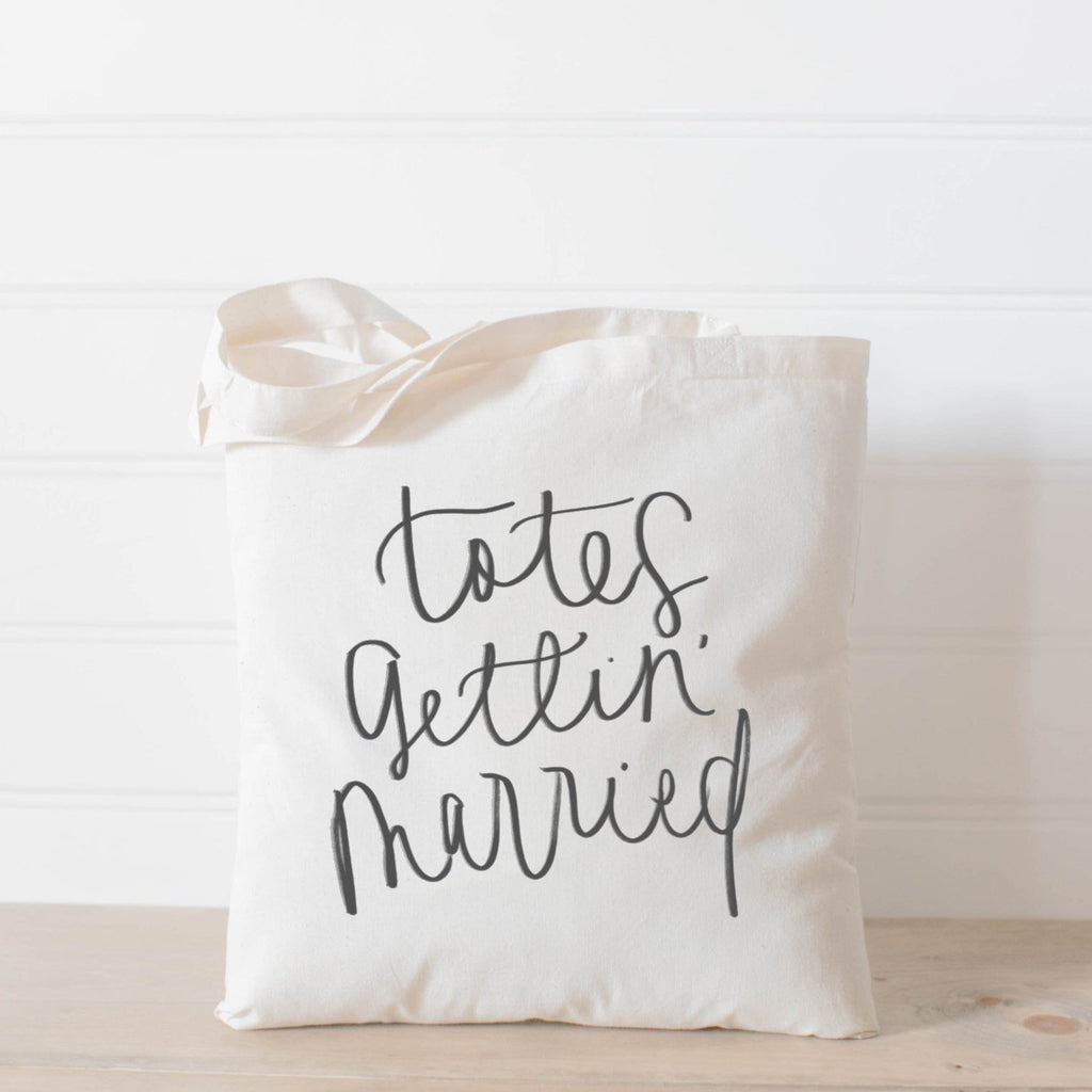 TOTES GETTIN' MARRIED TOTE BAG - Erin Edit Shop