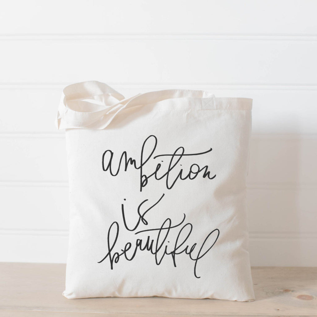 AMBITION IS BEAUTIFUL TOTE BAG - Erin Edit Shop