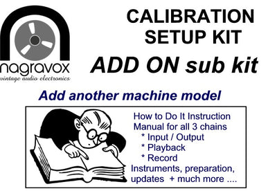 Extra add-on for Revox calibration kits (Add another Machine)