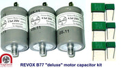 Deluxe Motor Capacitor Set for Revox B77