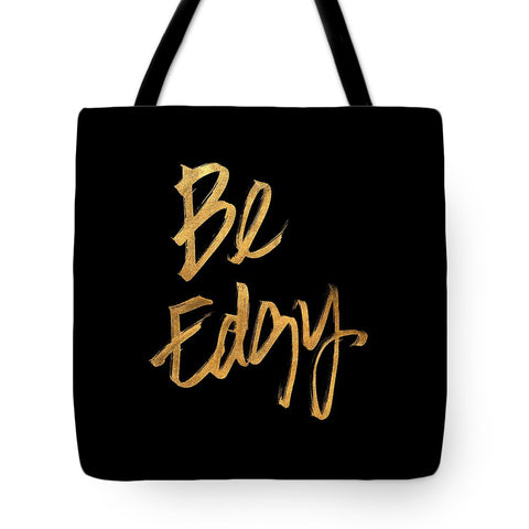 Be Edgy Tote Bag - Cupid's Corner