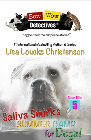 Saliva Smirk, Case File #5, BOW WOW DETECTIVES®, Ebook