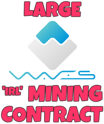 Large IRL WAVES Mining Contract