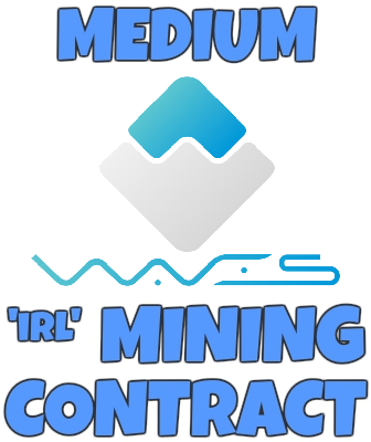Medium IRL WAVES Mining Contract