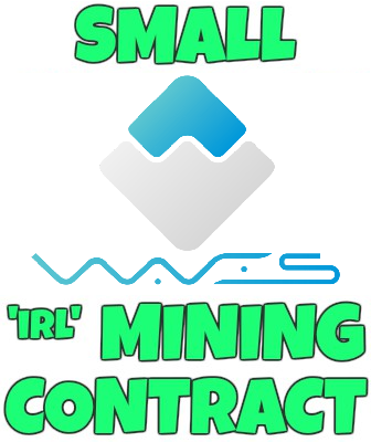 Small IRL WAVES Mining Contract