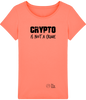 Image of T-Shirt Femme 'Crypto is not a Crime'