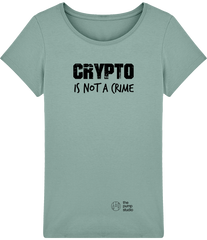 T-Shirt Femme 'Crypto is not a Crime'