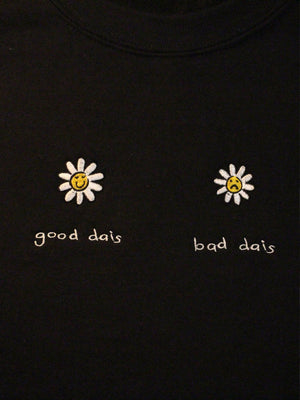 Good Dais Bad Dais Crewneck - Black
