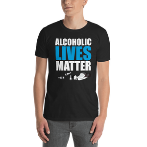 Alcoholic Lives matter