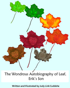 """The Wondrous Autobiography of Leaf, Erik's Son"""