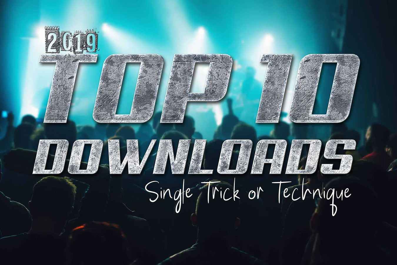 TOP 10 SINGLE DOWNLOADS - 2019