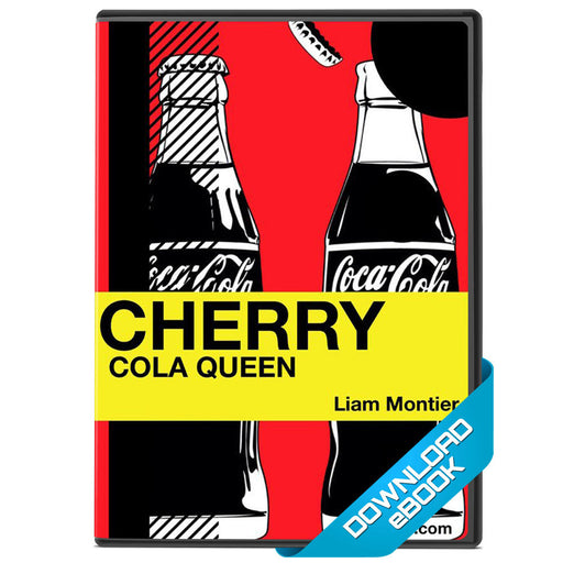 Cherry Cola Queen Ebook by Liam Montier