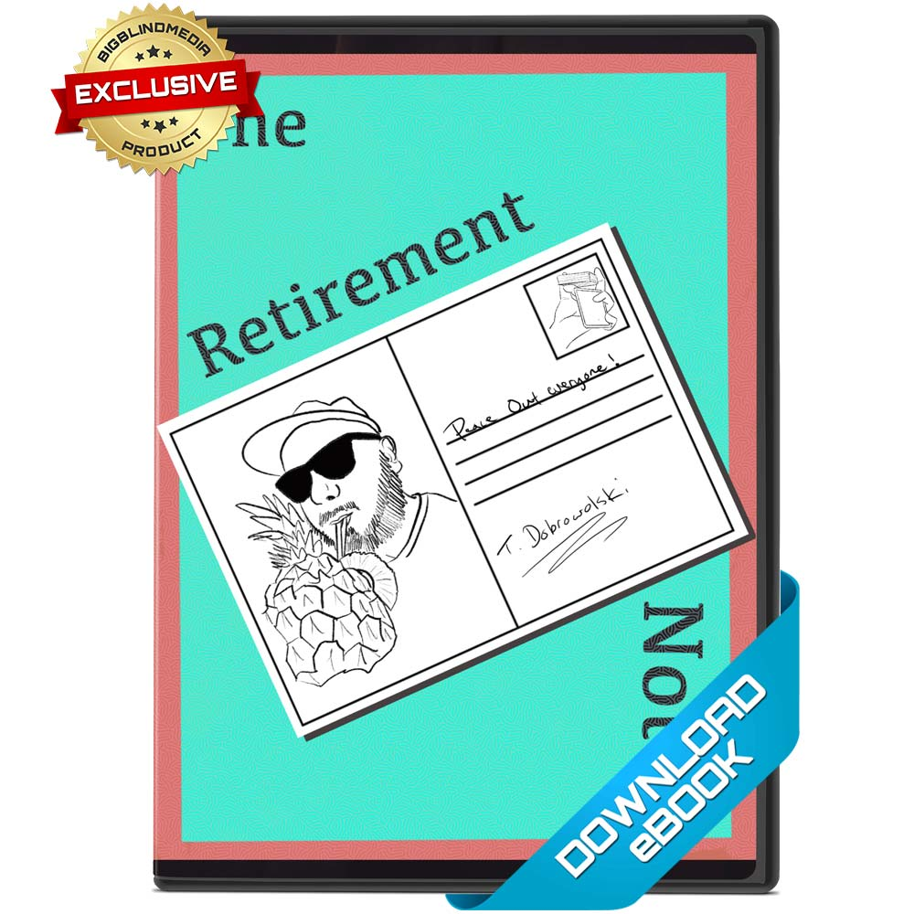 The Retirement Notes eBook by Tom Dobrowolski