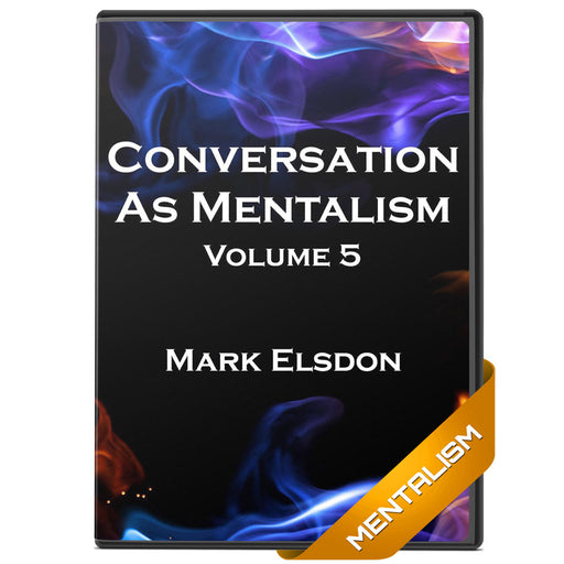 Mentalism as Conversation by Mark Elsdon eBook Vol5