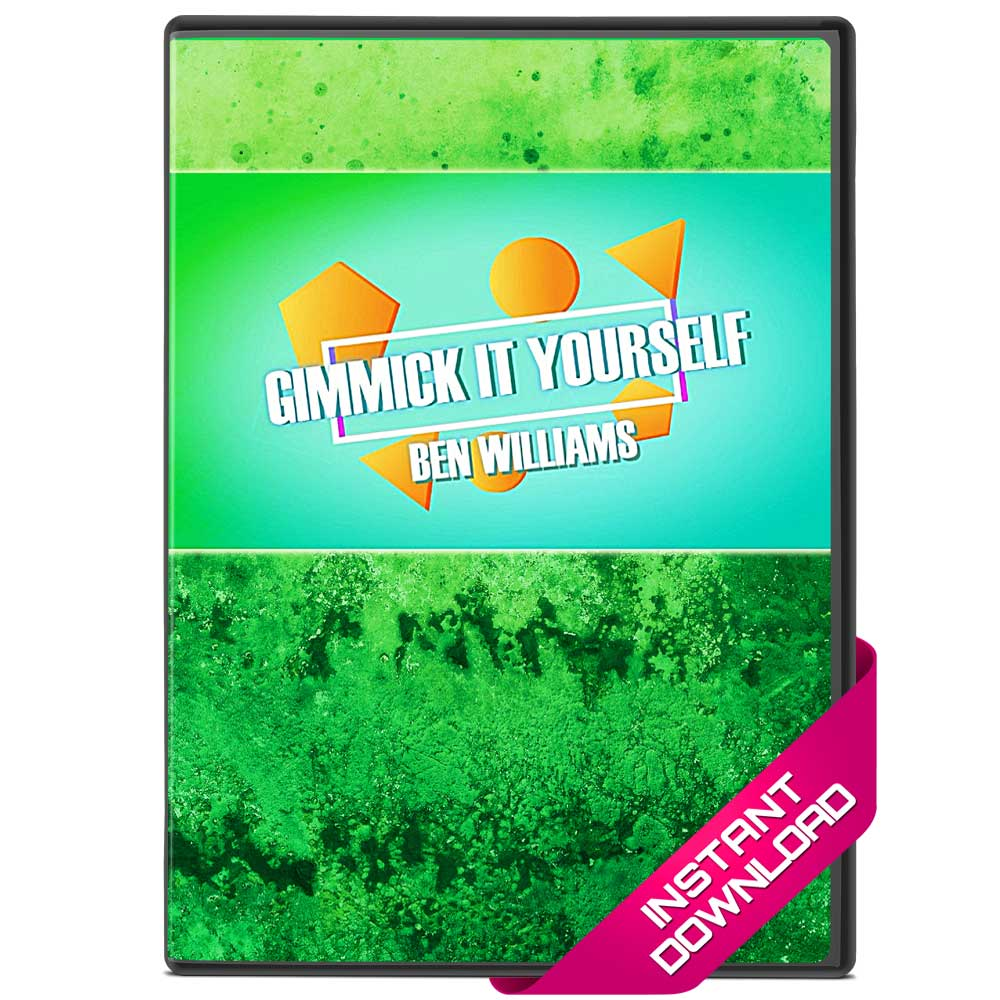 Gimmick It Yourself by Ben Williams