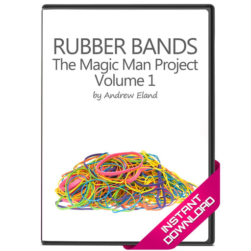 Rubber Bands - The Magic Man Project Vol 1 by Andrew Eland