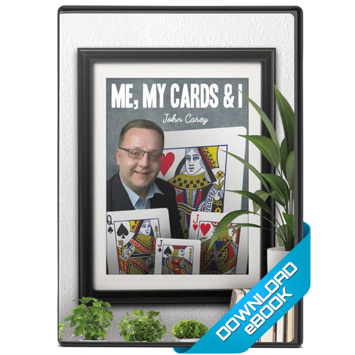 Me, My Cards and I by John Carey eBook