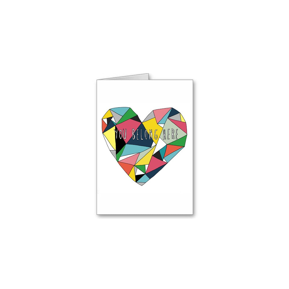 You Belong Here Greeting Card