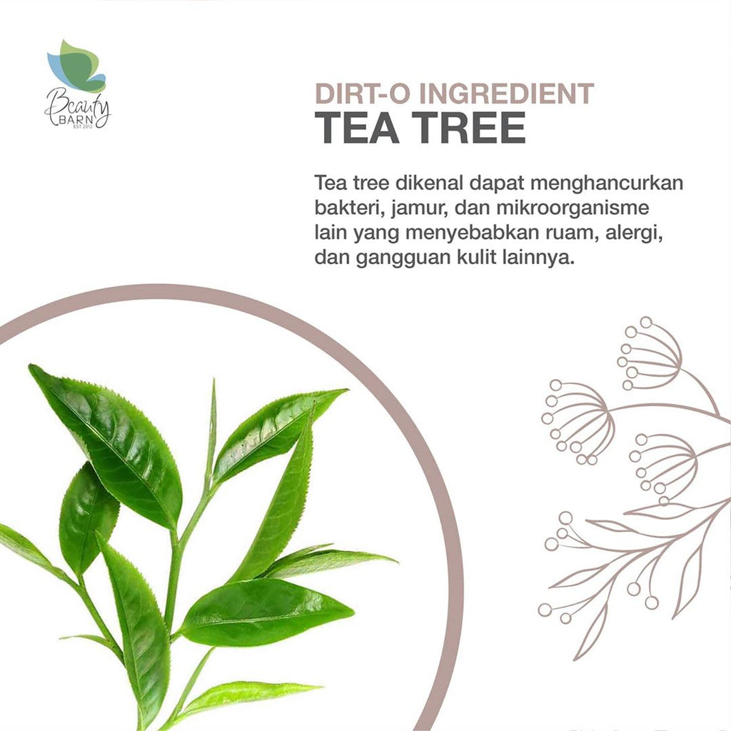 "Dirt-O Ingredient ""TEA TREE"""