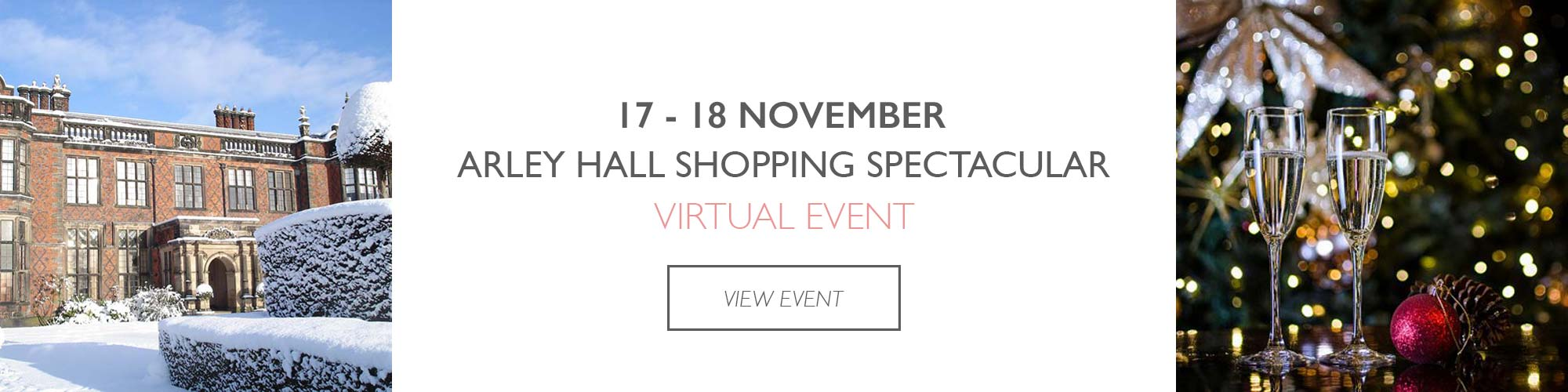 arley hall shopping spectacular virtual event dates 2020