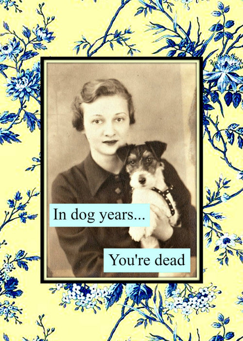 In Dog Years You're Dead - female