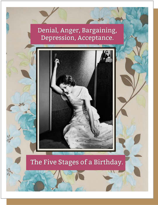 Five Stages of a Birthday