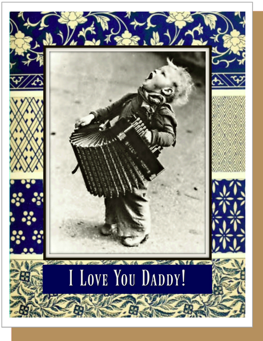 I Love You Daddy!