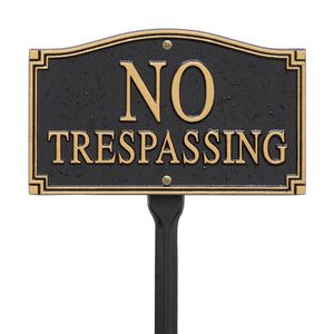 No Trespassing Statement Plaque - Wall/Lawn - Black/Gold