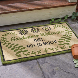 "Coir 30"" x 18"" Doormat - Gardeners Welcome Dirt Not So Much"