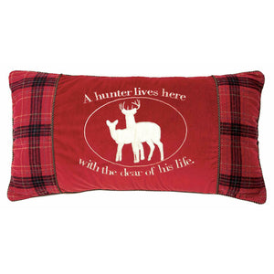 "26"" A Hunter Lives Here w/ the Dear of his Life Pillow"