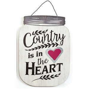 "Mason Jar Sign 15"" x 0.4"" x 23.5"" Country is in the Heart"