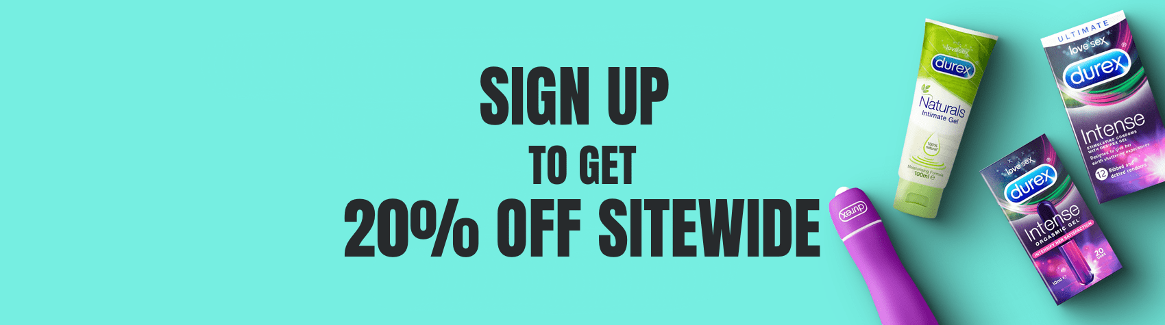 Sign up to get 20 OFF sitewide