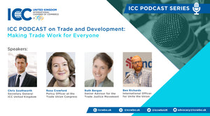 ICC Podcast on Trade and Development: Making Trade Work for Everyone