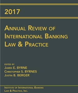 2017 Annual Review of International Banking Law & Practice (USB drive)