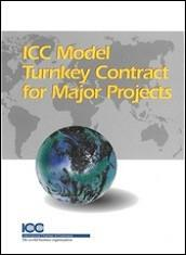Model Turnkey Contract for Major Projects - ICC