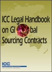 ICC Legal Handbook for Global Sourcing Contracts - ICC