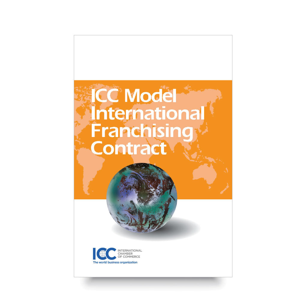ICC Model Contract | International Franchising - 2nd Edition