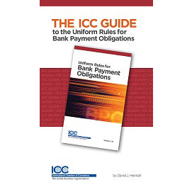 The ICC Guide to Uniform Rules for Bank Payment Obligations - eBook