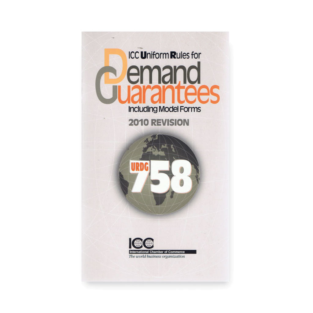 ICC Uniform Rules for Demand Guarantees (URDG) Including Model Forms - eBook