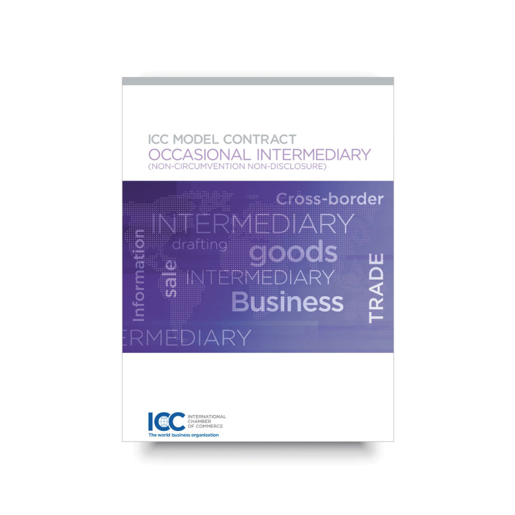 ICC Model Contract | Occasional Intermediary | Non-circumvention and Non-disclosure| - eBook