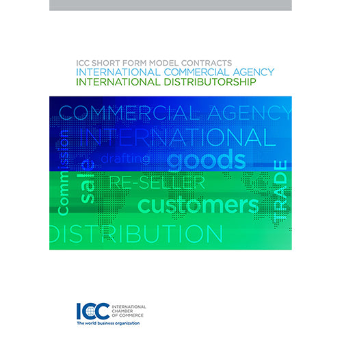 ICC Short Form Model Contracts: Commercial Agency and Distributorship - eBook