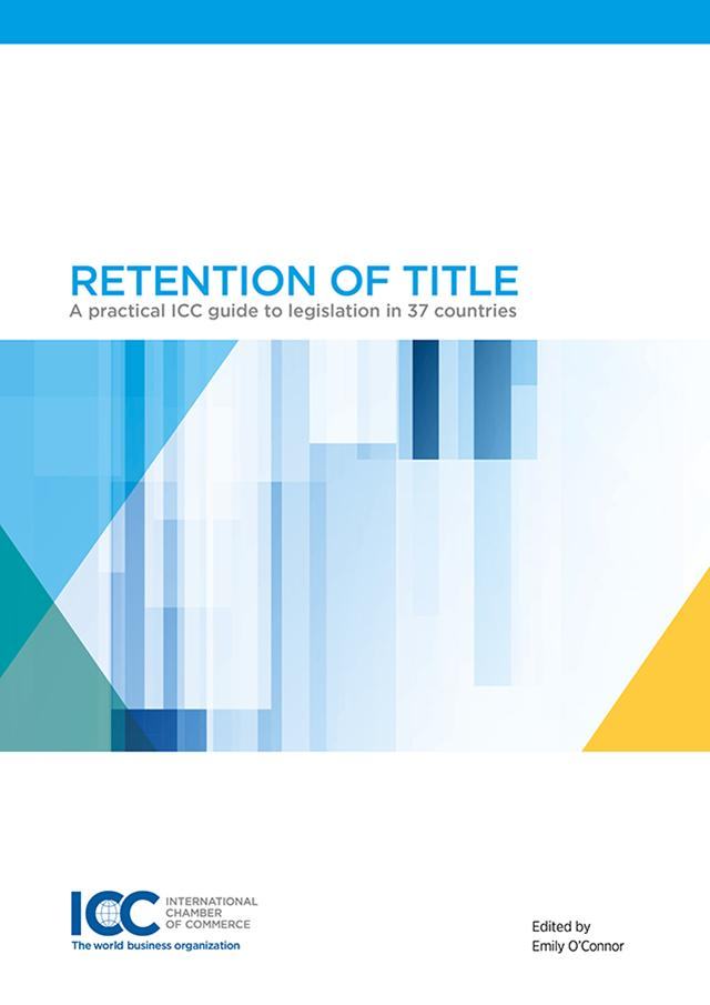 Retention of Title - A practical ICC Guide to Legislation in 37 countries - eBook