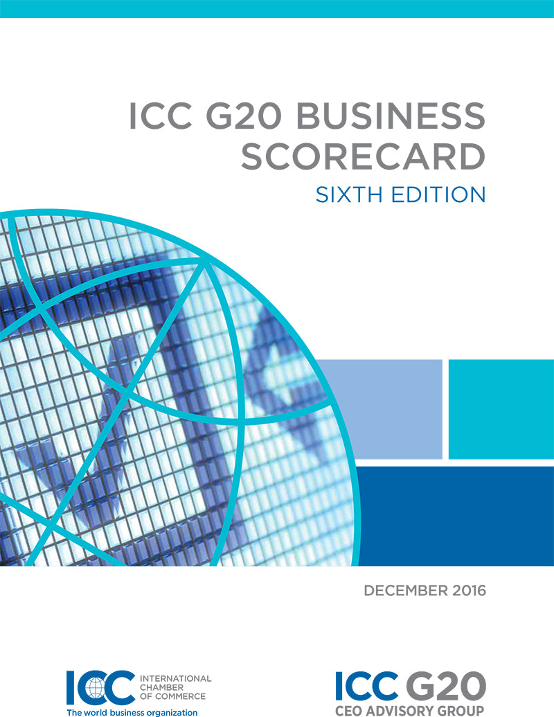 ICC G20 Business Scorecard 6th Edition (December 2016)
