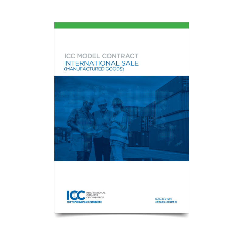 ICC Model International Sale Contract (Manufactured Goods) - eBook