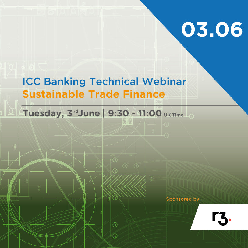 ICC Banking Technical Webinar | Sustainable Trade Finance | June 03