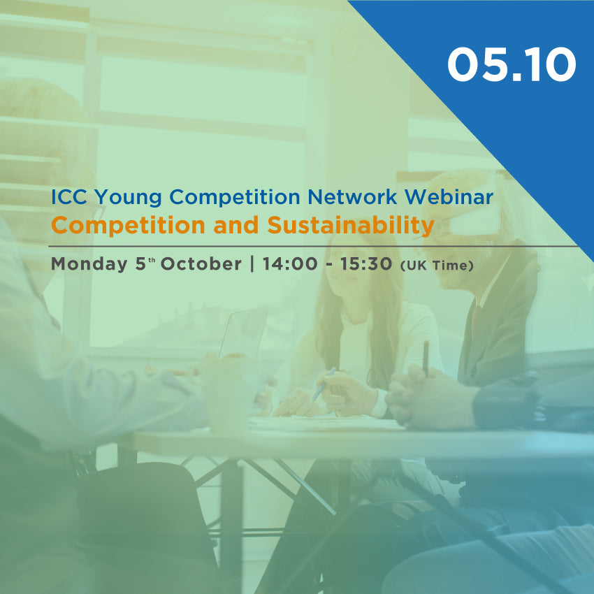 ICC Young Competition Network Webinar: Competition and Sustainability