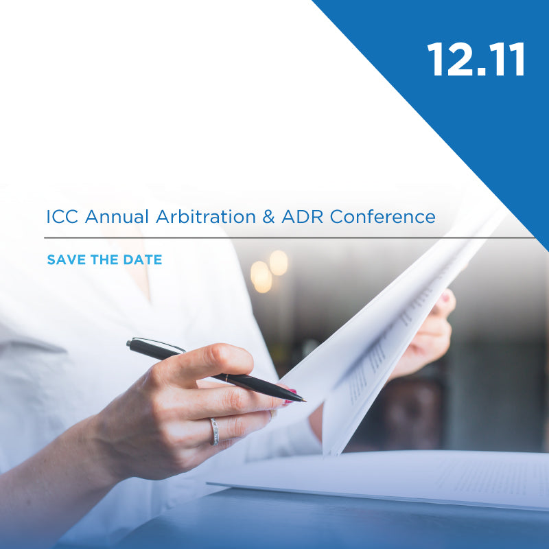 ICC Annual Arbitration & ADR Conference | 12.11, London 2020