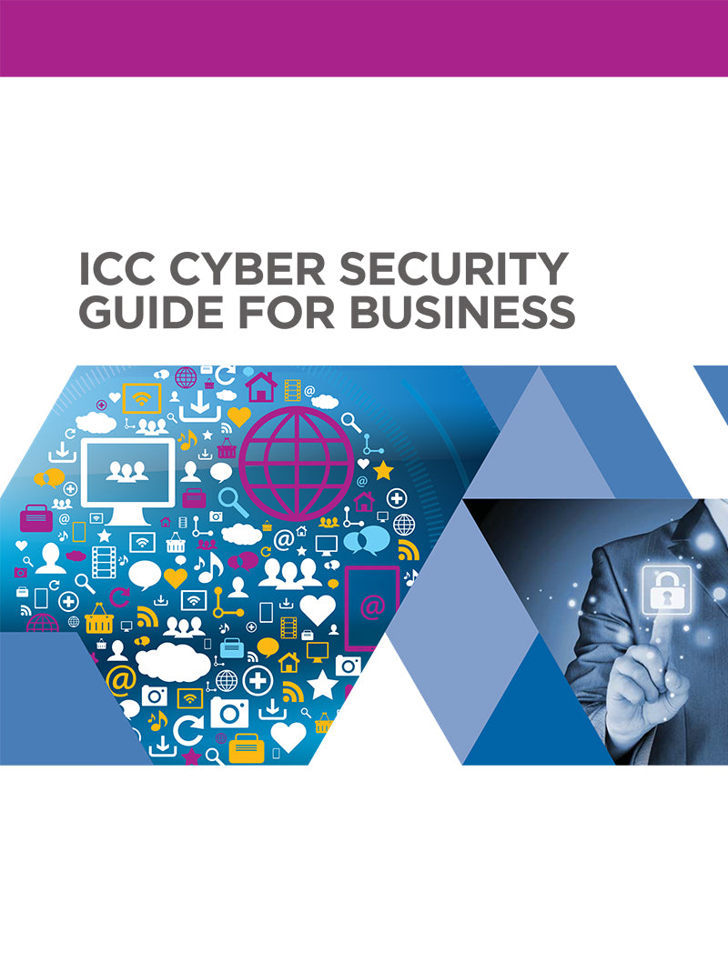 ICC Cyber Security Guide for Business